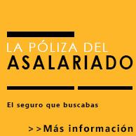 La Póliza del Asalariado de ASEMAS